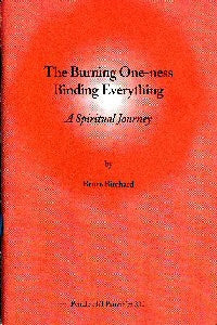 Burning One-Ness Binding Everything: A spiritual Journey