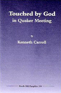 Touched by God in Quaker Meeting