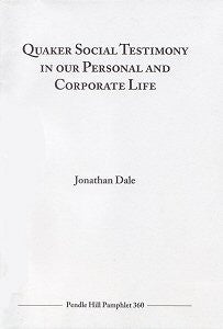 Quaker Social Testimony in our Personal and corporate life
