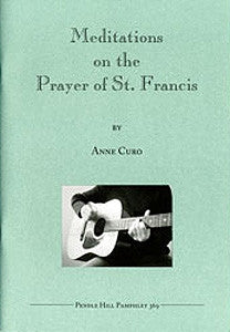 Meditations on the Prayer of St Francis