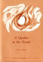 A Quaker in the Zendo