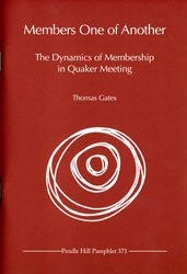 Members one of Another: The Dynamics of Membership in Quaker Meeting -