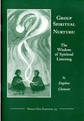 Group Spiritual Nurture: the Wisdom of Spiritual Listening