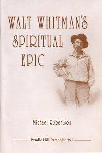 Walt Whitman's Spiritual Epic
