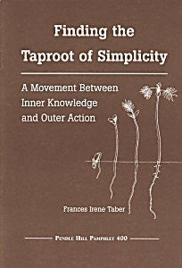 Finding the Taproot of Simplicity: A Movement Between inner knowledge and outer action