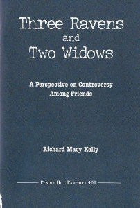Three Ravens and two Widows: A Perspective on Controversy Among Friends