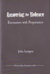 Answering the Violence: Encounters with Perpetrators