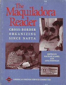 The Maquiladora Reader