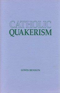 Catholic Quakerism