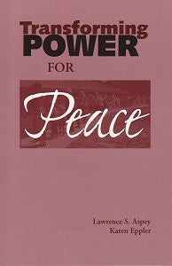Transforming Power for Peace