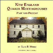 New England Quaker Meetinghouses Past and Present