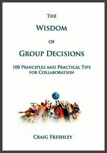 The Wisdom of Group Decisions