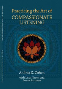 Practicing the Art of Compassionate Listening
