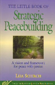 The Little Book of Strategic Peacebuilding