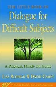 The Little Book of Dialogue for Difficult Situations