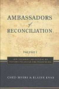 Ambassadors of Reconciliation  Volume 1