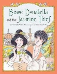 Brave Donatella and the Jasmine Thief