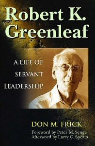 Robert K Greenleaf