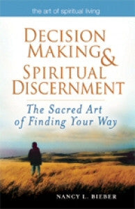 Decision Making and Spiritual Discernment