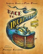 The Race to Incarcerate (Paperback)