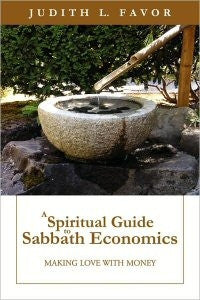A Spiritual Guide to Sabbath Economics
