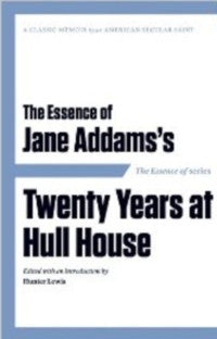 Essence of Jane Addams