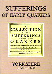 The Sufferings of Early Quakers: Yorkshire 1652-1690