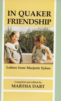 In Quaker Friendship (Paperback)