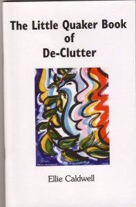 Little Quaker Book of De-Clutter