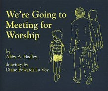 Were Going to Meeting for Worship