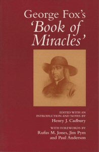 George Fox's Book of Miracles
