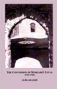 The Conversion of Margaret Lucas