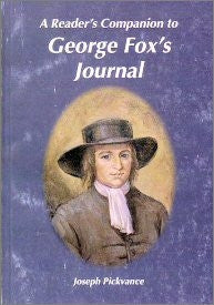 A Reader's Companion to George Fox's Journal