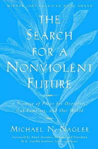 Search for a Non-Violent Future