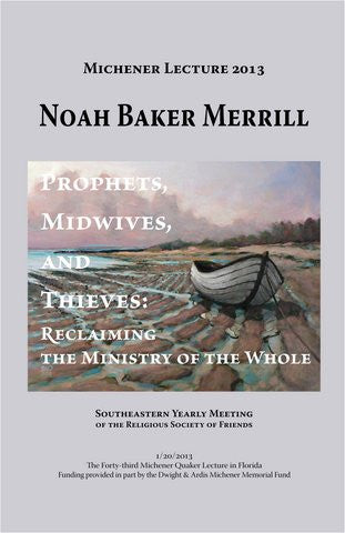 Prophets, Midwives, and Thieves: Reclaiming the Ministry of the Whole