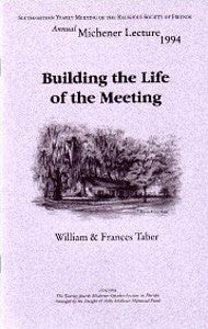 Building the Life of the Meeting