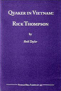 Quaker in Vietnam: Rick Thompson, 1949-1973 -