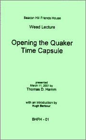 Opening the Quaker Time Capsule