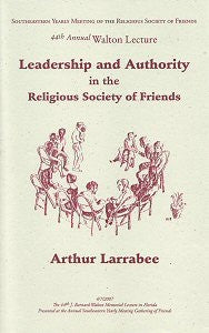 Leadership and Authority in the Religious Society of Friends