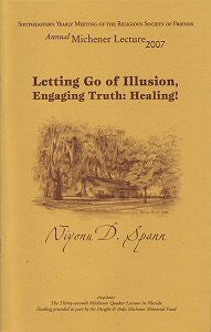 Letting Go of Illusion, Engaging Truth