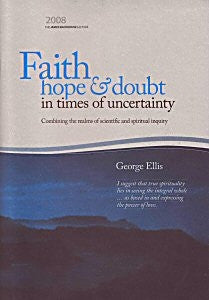 Faith Hope and Doubt in Times of Uncertainty