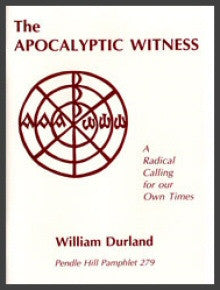 Apocalyptic Witness: A Radical Calling for our Own Times