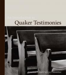 Introduction to Quaker Testimonies