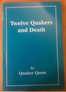 Twelve Quakers and Death