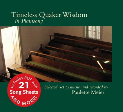 Timeless Quaker Wisdom in Plain Chant