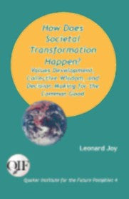 How Does Societal Transformation Happen