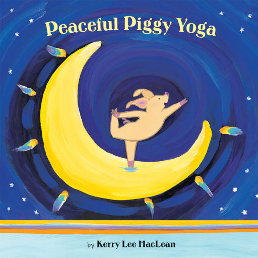 Peaceful Piggy Yoga