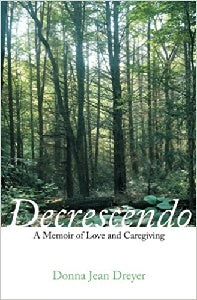 Decrescendo: A Memoir of Love and Caregiving