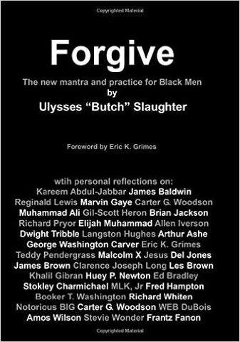 Forgive: the new mantra and practice for Black Men