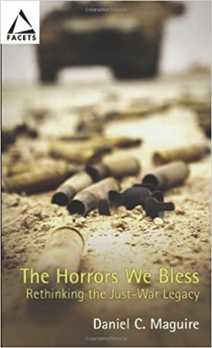 Horrors We Bless: Rethinking the Just-War Legacy